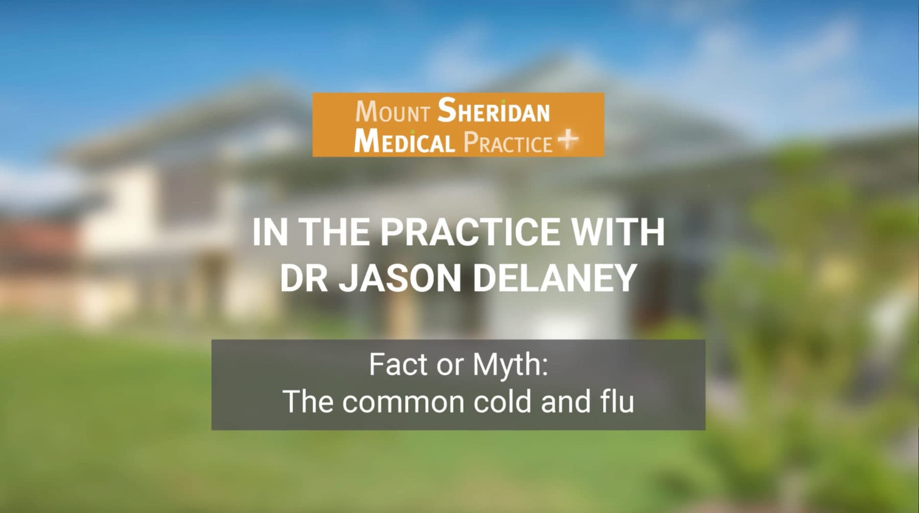 Fact or Myth: The common cold and the flu