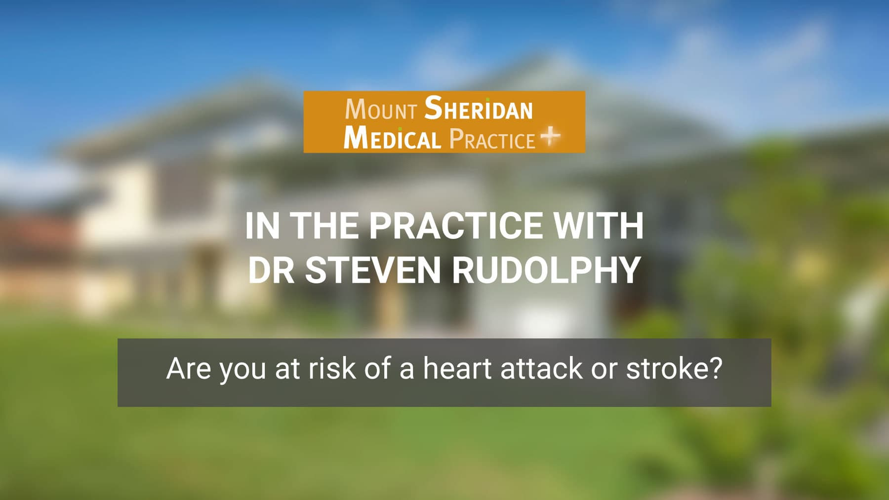 Are you at risk of a heart attack or stroke?
