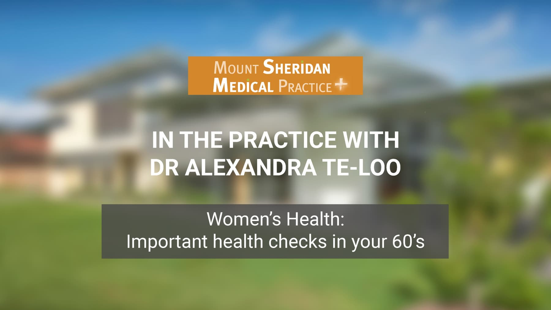Women's Health: Important health checks in your 60's